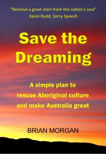 Rescue Aboriginal culture and make Australia great